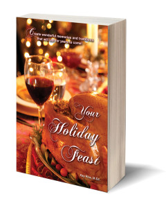 front-cover-for Your Holiday Feast by Kay Rice
